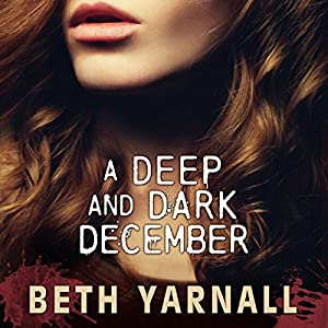 A Deep and Dark December Audiobook