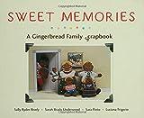 Sweet Memories: A Gingerbread Family Scrapbook