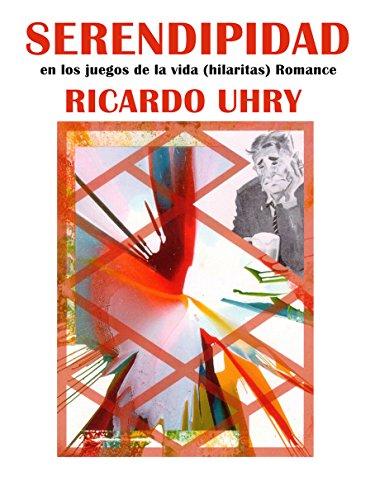 Serendipidad en los juegos de la vida (hilaritas): Romance (Spanish Edition)