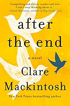 After the End by [Mackintosh, Clare]