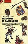 Fantômes et Samouraïs : Hanshichi mène l'enquête à Edo par Okamoto