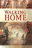 Walking Home, Gloria Goldreich, 0778314049