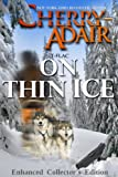 Front cover for the book On Thin Ice by Cherry Adair
