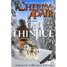 On Thin Ice: Enhanced Edition (The Wright's (T-FLAC) Book 5)