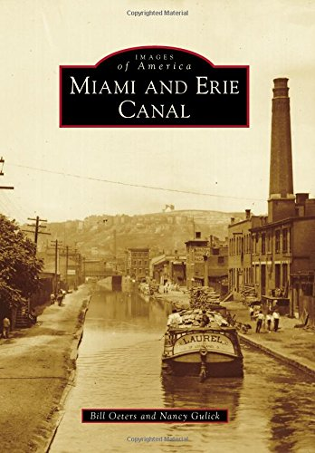Read Online Miami and Erie Canal (Images of America) PDF ePub fb2 ebook