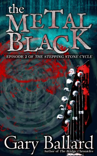 The Metal Black (The Stepping Stone Cycle Book 2)