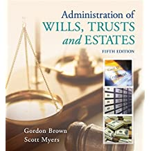 Administration of Wills, Trusts, and Estates (MindTap Course List)