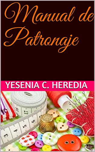 Manual de Patronaje (Kareus nº 2) (Spanish Edition) by [Heredia,