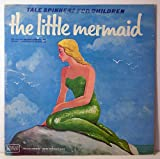 Tale Spinners for Children: The Little Mermaid