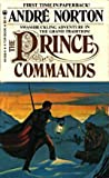 The Prince Commands, Andre Norton, 052348058X