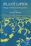 Plant Lipids : Biology, Utilisation and Manipulation, , 0849323614