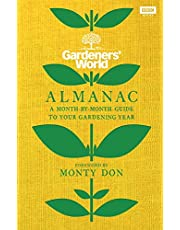 The Gardeners' World Almanac: A month-by-month guide to your gardening year
