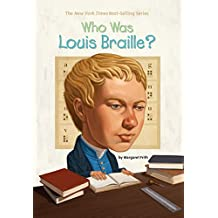 Who Was Louis Braille? (Who Was?)