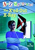 The X'Ed-Out X-Ray, Ron Roy, 1417733381