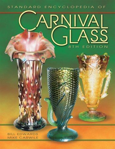 Download Standard Encyclopedia of Carnival Glass PDF