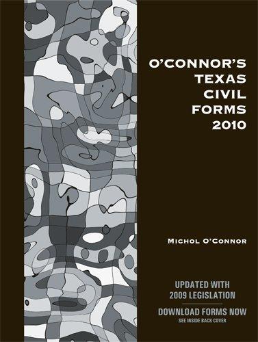 O'Connor's Texas Civil Forms 2010