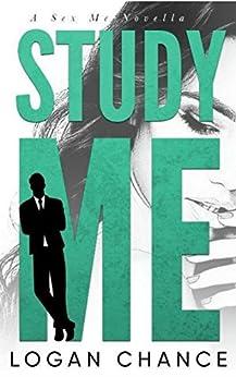 Study Me: A Student Teacher Romance by [Chance, Logan]