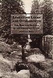 Limestone Locks and Overgrowth, Michele A. McFee, 0935796444