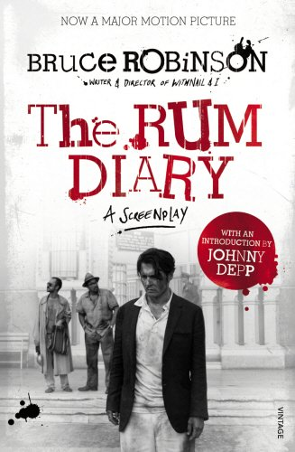 The Rum Diary: Based on the Novel by Hunter S. Thompson