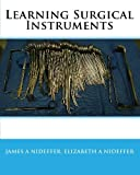 img - for Learning Surgical Instruments book / textbook / text book