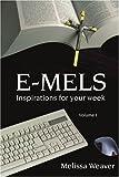 E-Mels, Melissa Weaver, 0595388337