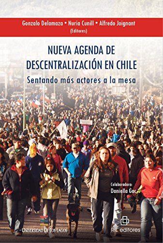 Nueva agenda de descentralización en Chile: sentando más ...