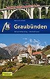Graubünden: Reiseführer mit vielen praktischen Tipps.