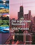 Die schönsten Reiseziele : USA / Kanada