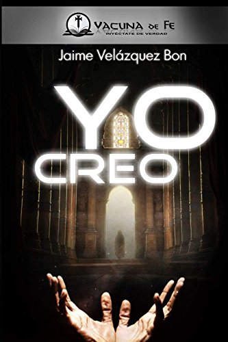 Yo creo (Spanish Edition) by [Bon, Jaime Velazquez]