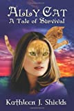 img - for Ally Cat, A Tale of Survival book / textbook / text book