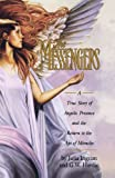 download ebook the messengers: a true story of angelic presence and the return to the age of miracles pdf epub