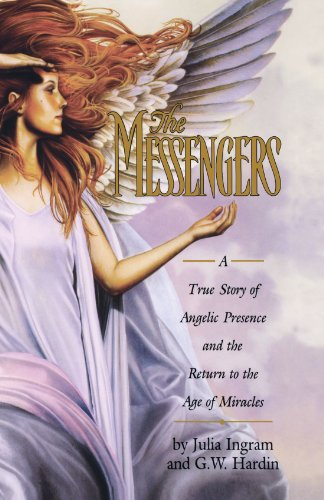 The Messengers: A True Story of Angelic Presence and the Return to the Age of (Ingram Clock)