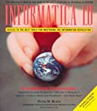 img - for Informatica 1.0 Book & CD-ROM : Access to the Best Tools for Mastering the Information Revolution by Peter McNaughton Black (1999-11-30) book / textbook / text book