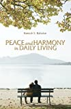 Peace and Harmony in Daily Living