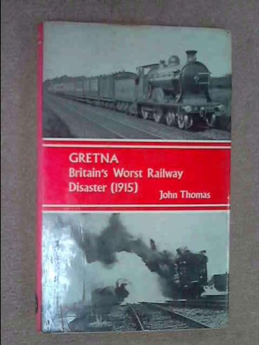 Gretna: Britain's Worst Railway Disaster (1915)