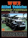 Ww2 Allied Vehicles Military Portfolio, 1939-1945, R. M. Clarke, 1855205467