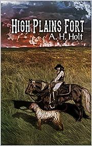 High Plains Fort: A Western Adventure