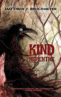 Kind Nepenthe by Matthew V. Brockmeyer ebook deal