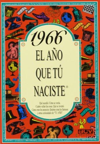 1966 El Año Que Tu Naciste