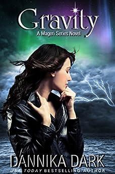 Gravity (Mageri Series Book 4) by [Dark, Dannika]