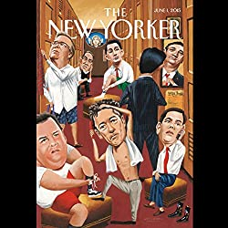 The New Yorker, June 1st 2015 (Ben Taub, William Finnegan, Adam Gopnik)