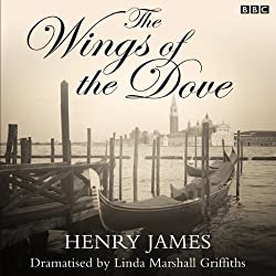 The Wings of the Dove (Dramatised)