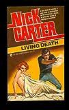 Living Death, Nick Carter, 0441485413
