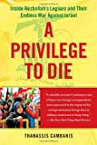 A Privilege to Die, Thanassis Cambanis, 1439143617
