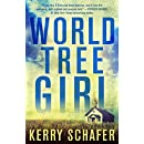 World Tree Girl: A Shadow Valley Manor Novel (The Shadow Valley Manor Series Book 2)