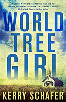 World Tree Girl: A Shadow Valley Manor Novel (The Shadow Valley Manor Series Book 2) by [Schafer, Kerry]