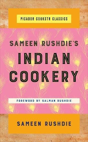 Sameen Rushdie's Indian Cookery (Picador Cookstr Classics) cover
