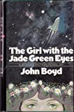 The Girl with the Jade Green Eyes, John Boyd, 0670341649