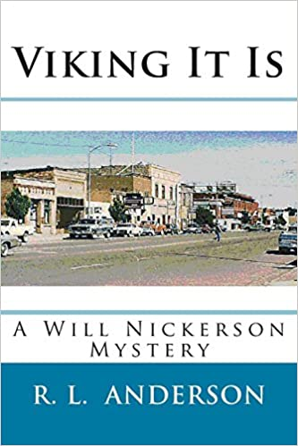 Viking It Is: A Will Nickerson Mystery: Volume 3 (Will Nickerson Mysteries)