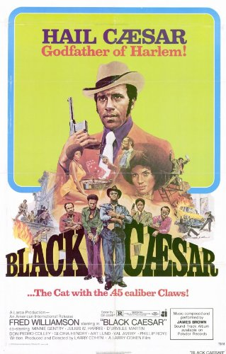 Black Caesar 11 x 17 Movie Poster - Style A